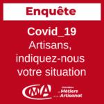 #COVID19 – Coronavirus – Artisans, répondez à l'enquête en ligne !