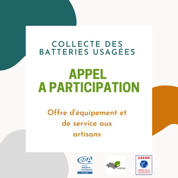 Appel à participation – collecte des batteries usagées : offre d'équipement et de service aux artisans