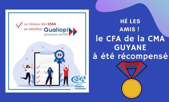 Le CFA de la CMA Guyane à obtenu le label QUALIOPI