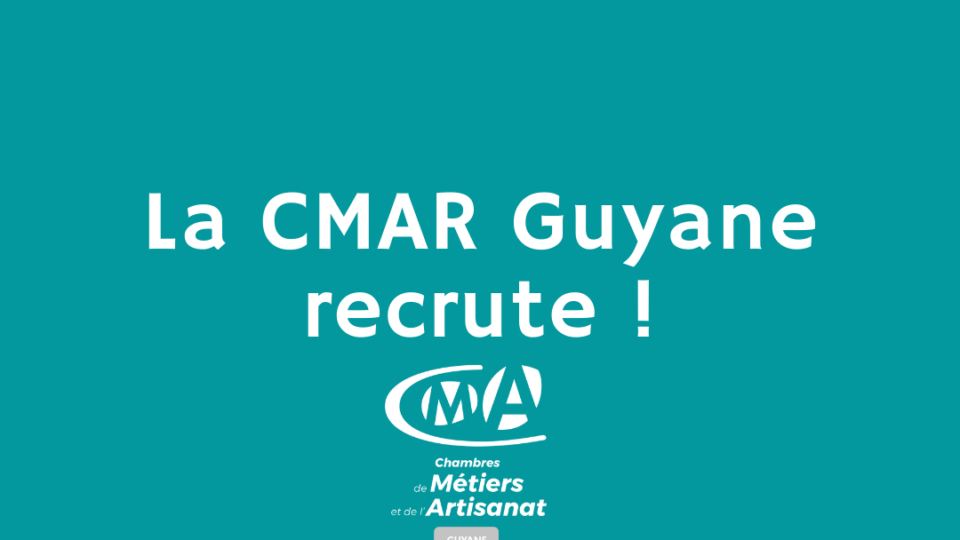 La CMAR Guyane recherche son Formateur H/F Installateur sanitaire